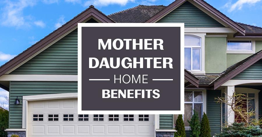 4 Surprising Money Saving Benefits Of Mother Daughter Homes
